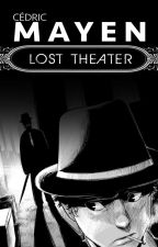 Lost Theater by ZedMayen
