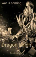 Dragon Knight by Kosiepienaar