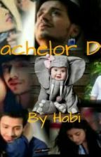 BACHELOR DAD [#Wattys2016] by Meandmystories2611