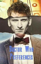 Doctor Who Preferences by TenebyCat
