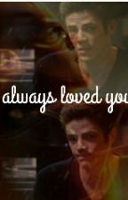 I always loved you ~ the Flash by thxKxtx