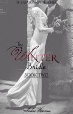The Winter Bride (TSBS-2)  *SLOW UPATES* by SadiixxK