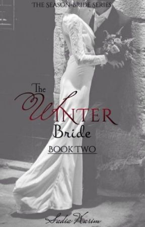 The Winter Bride (TSBS-2)  *ON HOLD, SORRY* by SadiixxK