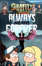Book Six - Always Means Forever by Pacifica-Northwest
