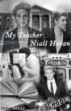 My Teacher Niall Horan by Unfriendedd