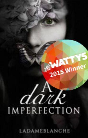 A Dark Imperfection