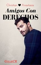 Amigos con Derechos (Grey & Steele) (ACD #1) by GilleCR
