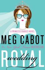 The Royal Wedding (A Princess Diaries Novel) Excerpt by megcabot