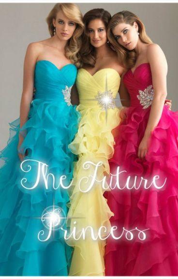 The Future Princess