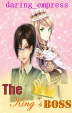 The King's Boss by daring_empress