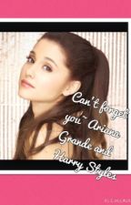 Can't forget you~ Ariana Grande and Harry Styles by introverthufflepuff