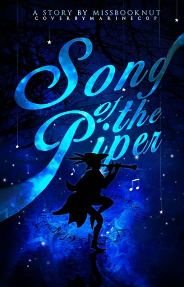 Song of the Piper (#Wattys2016)