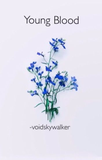 [✓] YOUNG BLOOD ( BELLAMY BLAKE ) ( 2 )