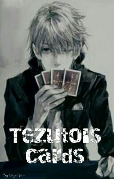Tezuto's cards