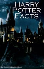 Harry Potter Facts by CallMeBarbieBoo