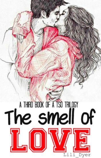 The Smell Of Love [CZ]
