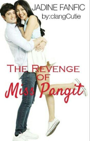 The Revenge of Miss Pangit! COMPLETED #JaDine4Jollibee
