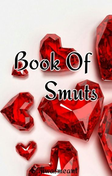 Book Of Smuts (Requests closed)