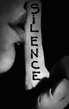 Psychosis or obsession:  SILENCE (tome 1) by robbiekaylov