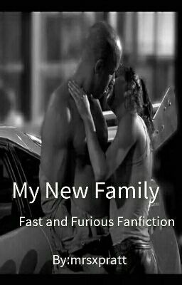 Fast and furious  My version  - TheBookLoverof99 - Wattpad