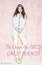The Queen Bee (Complete) - #Wattys2016 by dansarms