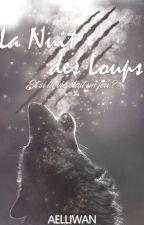 La Nuit des Loups by Aelliwan