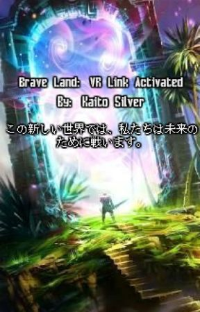 Brave Land: VR Link Activated by SilverStream3217