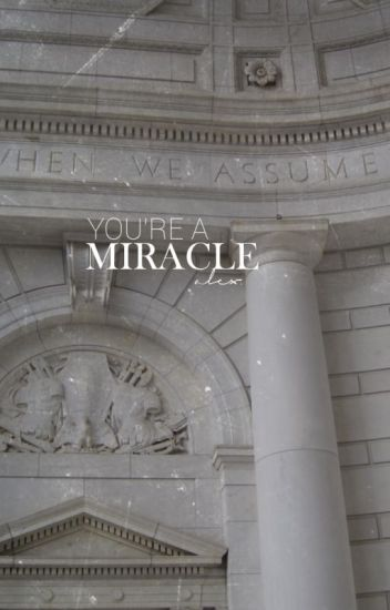 YOU'RE A MIRACLE → LYNN GUNN