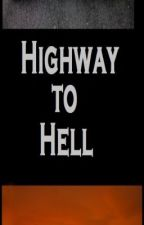 Highway To Hell by Bring_Me_A_Cookie