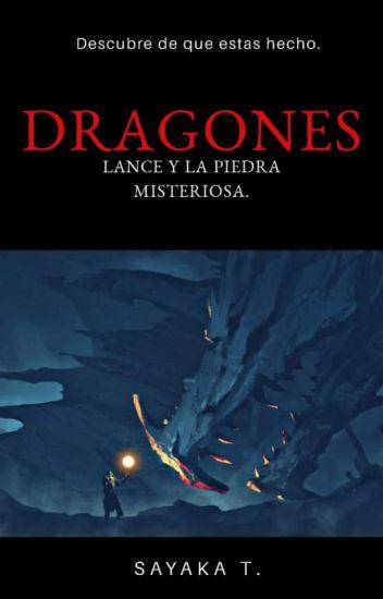 DRAGONES: LANCE Y LA PIEDRA MISTERIOSA