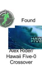 Alex Rider/ Hawaii Five-0 Crossover: Found by dpw750
