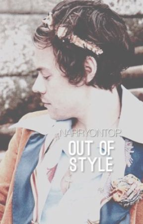 Out of Style (Narry) by narryontop