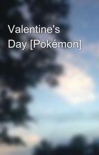 Valentine's Day [Pokémon] by fuiopixile