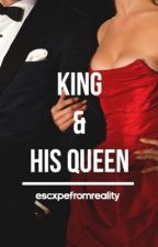 King & His Queen [coming soon] by escxpefromreality