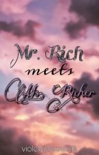 Mr.Rich meets Ms.Richer by violetyjhewelly16