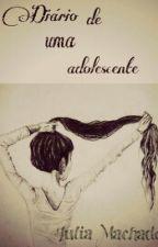 Diário de uma adolescente by Jujuba259