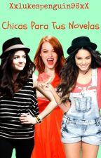 Chicas Para Tus Novelas by AnnClaire11