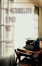 De microrrelatos y poco más. by Aeolyst
