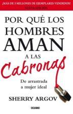 Por qué los hombres AMAN a las Cabronas by menab_