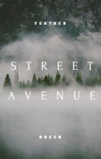 Street Avenue (Editando Y Reescribiendo) by FeatherGreen