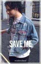Save Me ** Muke by zombiemukeaf