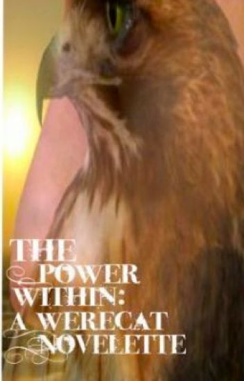 The Power Within: A Werecats Novelette [discontinued]