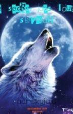 le secret des loups: skywolf by skyjuju