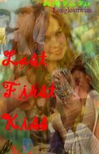 Last First Kiss (One Direction Fan Fic) by Longlosttwins