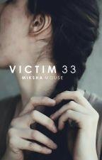 victim 33 by magnificentia