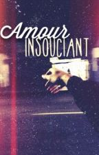 Amour Insouciant by Anonymous-Mind
