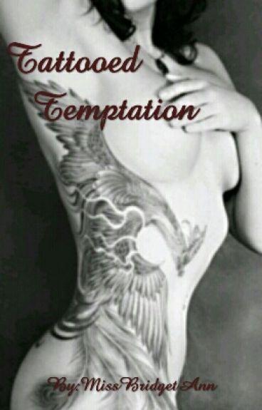 Tattooed Temptation (Wattys 2015)