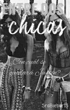 Entre dos Chicas → j.b [PAUSADA] by SraBieber13