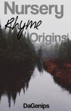 Nursery Rhyme Origins by DaGenips
