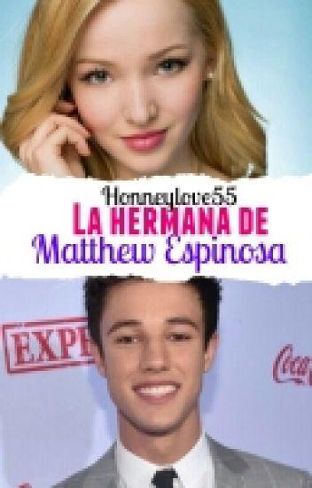 La Hermana de Matthew Espinosa.( cameron dallas y tu)
